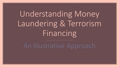 Money laundering, terrorism financing